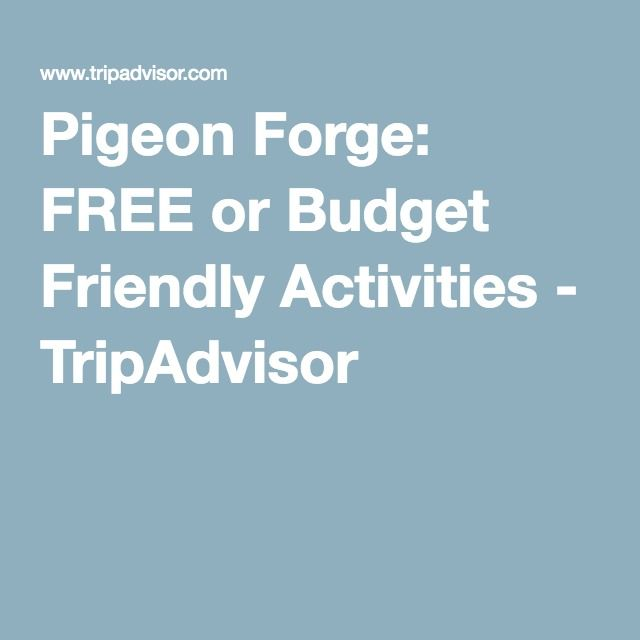 Pigeon Forge: FREE or Budget Friendly Activities - TripAdvisor