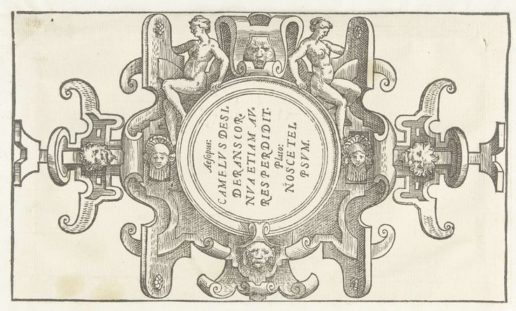 Anonymous | Ronde cartouche met citaten van Aesopus en Plato, Anonymous, Jacob Floris, Hans Liefrinck (I), 1556 | De cartouche is dwars in de omlijsting van rolwerk geplaatst. Op de omlijsting zitten bovenaan twee naakte vrouwen. Blad hoort bij 15 bladen met titelblad afkomstig uit een serie van 24 bladen. Houtsneden.