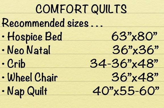 Recommended comfort quilt sizes when making charity quilts.