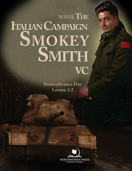 WWII Italian Campaign & Smokey Smith: Remembrance Day Lesson 1:2 Digital - Northwoods Press