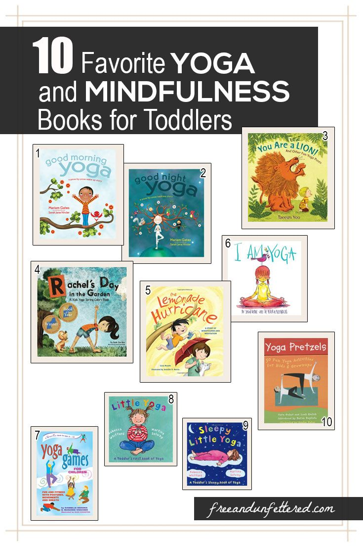Check out our 10 favorite yoga and mindfulness books for toddlers! Yoga can be easily incorporated into your morning and bedtime routines with your child, and I bet you'll begin seeing huge benefits as a result. Visit our blog to find out more.