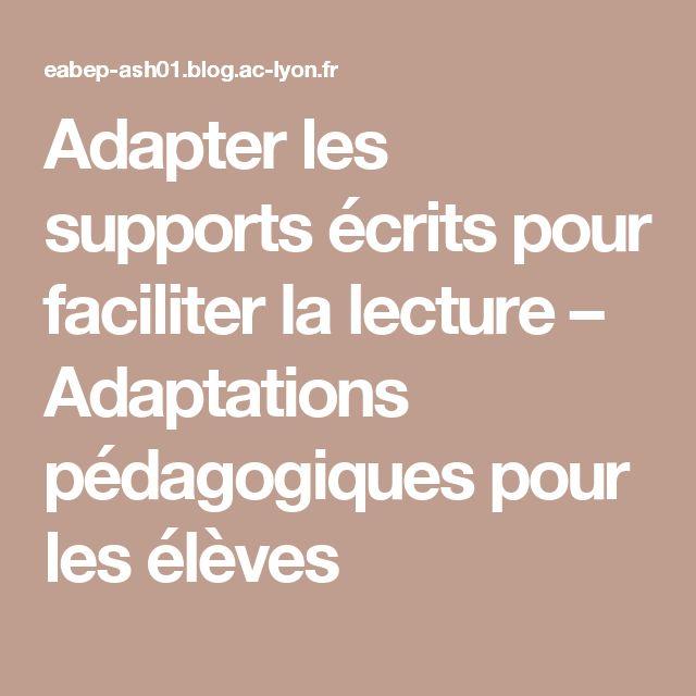 Adapter les supports écrits pour faciliter la lecture – Adaptations pédagogiques pour les élèves