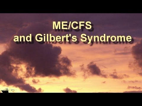 ME/CFS and Gilbert's Syndrome - YouTube