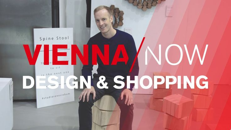 VIENNA / NOW - Design & Shopping in Vienna
