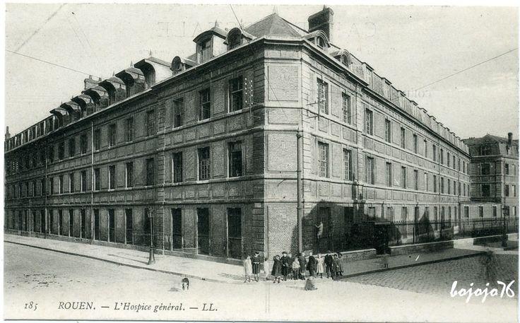 Rouen - L'Hôpital Général.