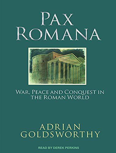 Pax Romana: War, Peace, and Conquest in the Roman World:   Bestselling author Adrian Goldsworthy turns his attention to the Pax Romana, the famous peace and prosperity brought by the Roman Empire at its height in the first and second centuries AD. Yet the Romans were conquerors, imperialists who took by force a vast empire stretching from the Euphrates to the Atlantic coast. Ruthless, Romans won peace not through coexistence but through dominance; millions died and were enslaved during...