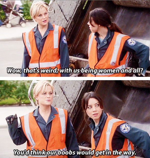 """When she and April totally owned a male-dominated career field. 