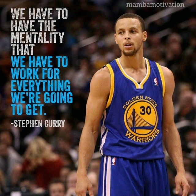 Curry: We have to have the mentality that........ - http://nbafunnymeme.com/inspirational-quotes-from-athletes/curry-we-have-to-have-the-mentality-that