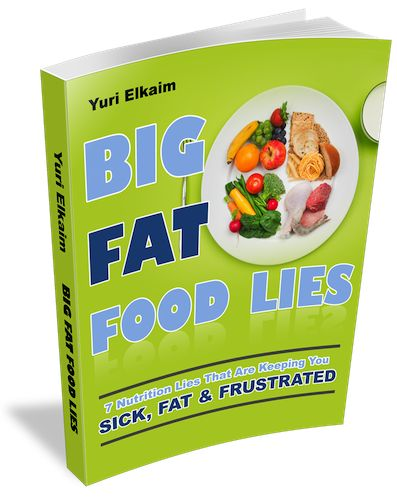 """BIG FAT FOOD LIES: 7 Nutrition Lies That Are Keeping You Sick, Fat, and…"