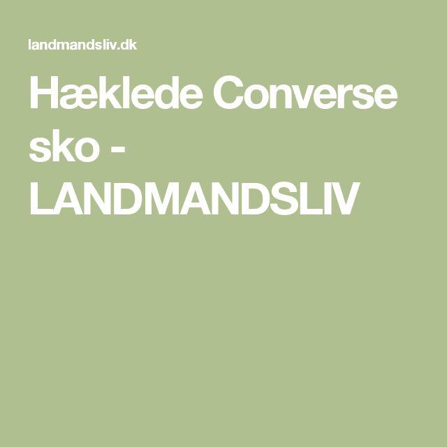 Hæklede Converse sko - LANDMANDSLIV