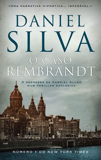 O Caso Rembrandt , Daniel Silva. Compre livros na Fnac.pt