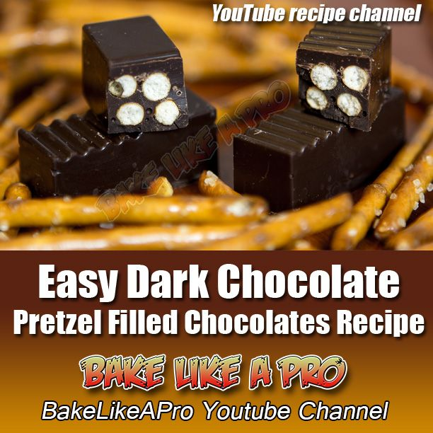 Easy Dark Chocolate Pretzel Filled Chocolates Recipe - CLICK BIG picture to watch my full step-by-step video recipe !