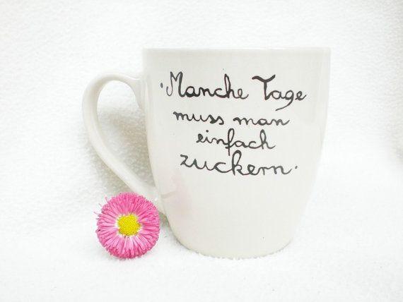 Kaffeebecher - Kaffeetasse mit Spruch