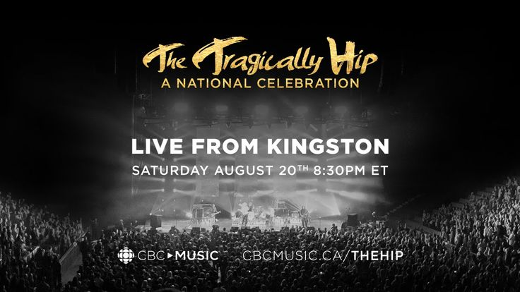 The Tragically Hip - Official Live Concert - CBC Music