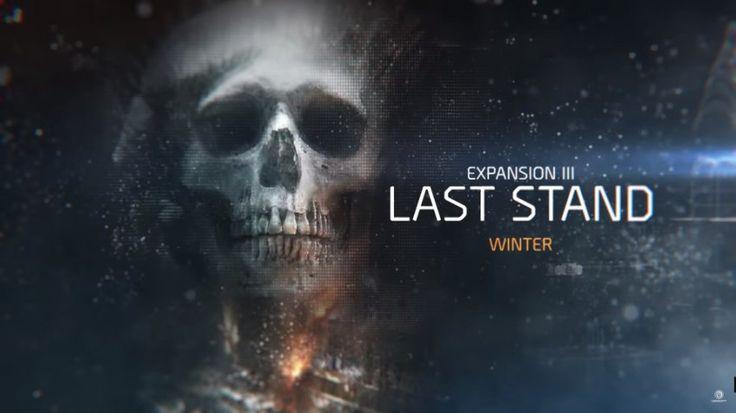تفاصيل إضافة Last Stand و التحديث السادس للعبة The Division