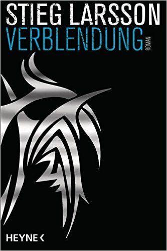 Verblendung: Die Millennium-Trilogie 1 - Roman: Amazon.de: Stieg Larsson, Wibke Kuhn: Bücher