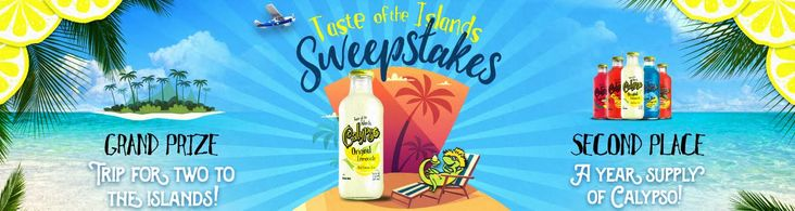 Enter to win a Trip to the Islands or a Year Supply of Calypso Lemonades!