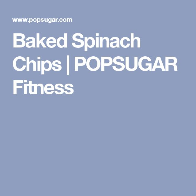 Baked Spinach Chips | POPSUGAR Fitness