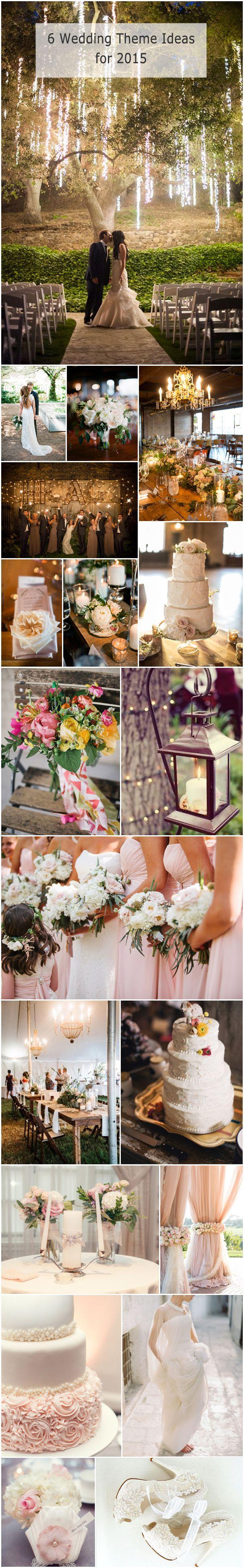 #weddingideas #weddingthemes top 6 trending wedding theme ideas for 2015