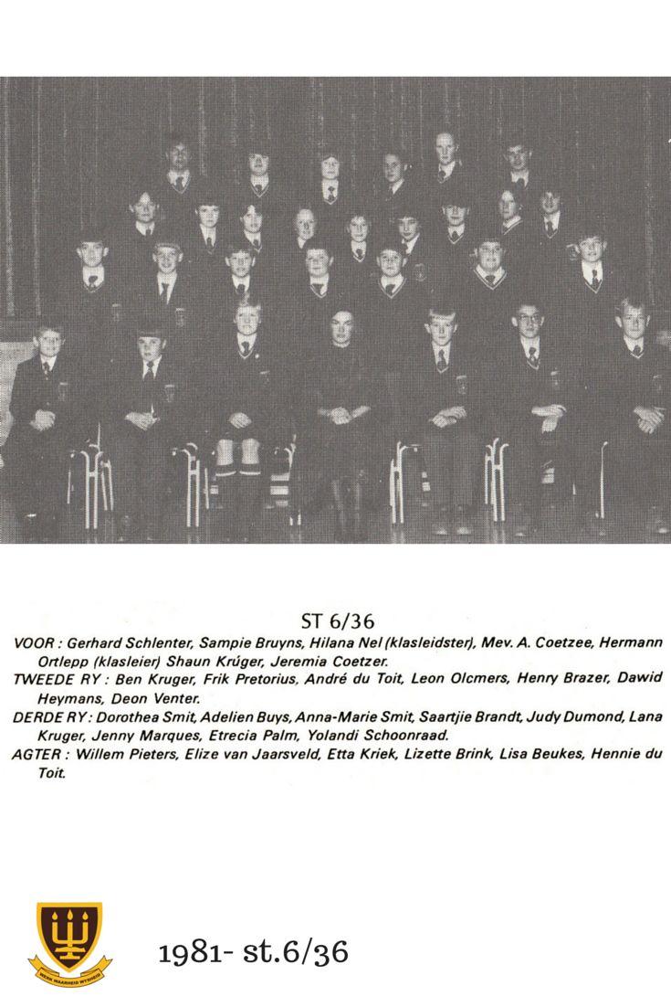 St.6/36 Hoërskool Wesvalia 1981