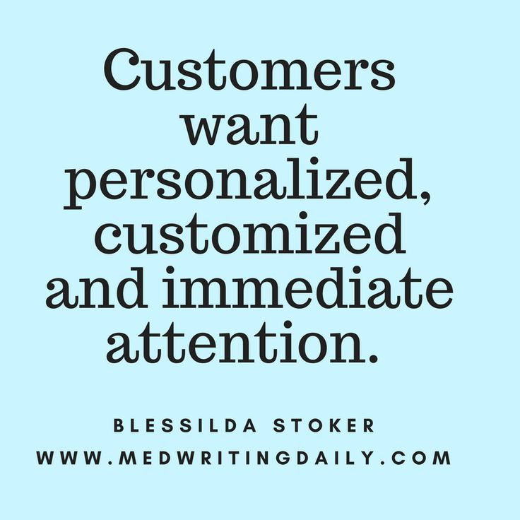Customers expect personalized, customized and immediate attention. Are you doing this?  #healthcare #medical #marketing