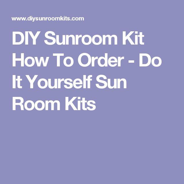 17 Best Ideas About Sunroom Kits On Pinterest Screen