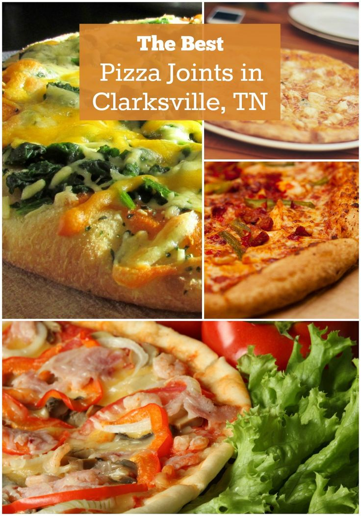Best Pizza Joints in Clarksville, TN