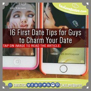 16 First Date Tips for Guys to Charm Your Date