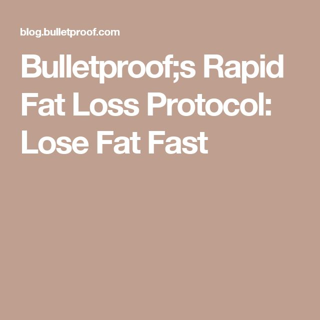 Bulletproof;s Rapid Fat Loss Protocol: Lose Fat Fast