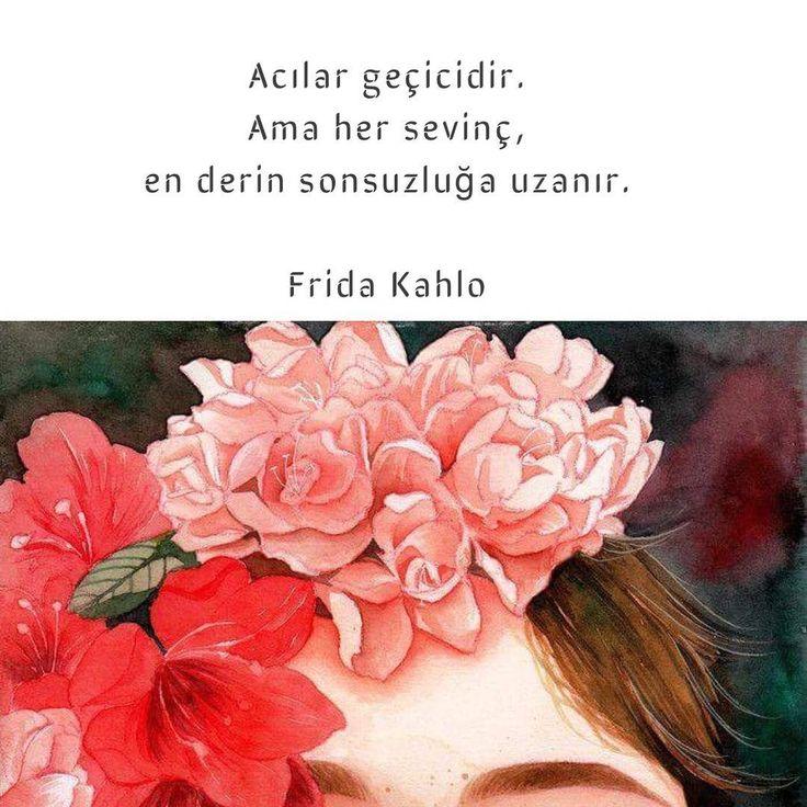 Acılar geçicidir. Ama her sevinç, en derin sonsuzluğa uzanır. - Frida Kahlo(Kaynak: Instagram - neokumali)#sözler #anlamlısözler #güzelsözler #manalısözler #özlüsözler #alıntı #alıntılar #alıntıdır #alıntısözler #şiir #edebiyat