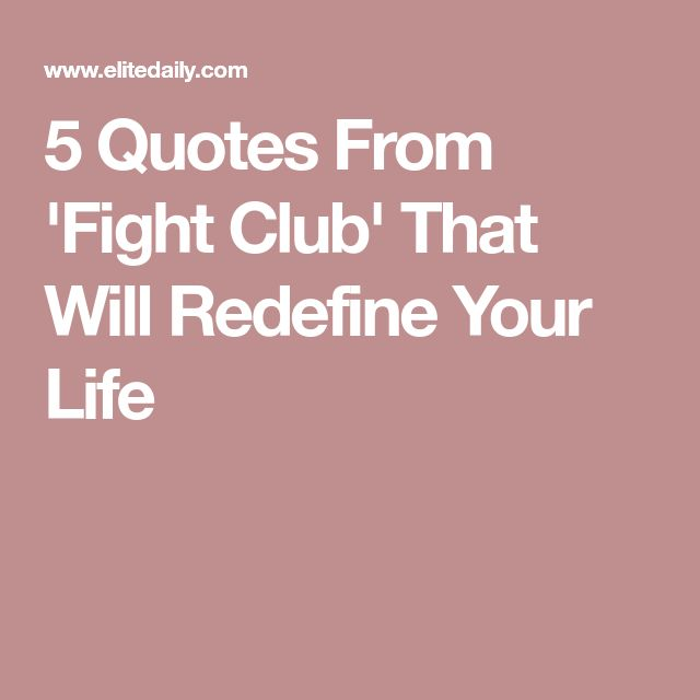 5 Quotes From 'Fight Club' That Will Redefine Your Life