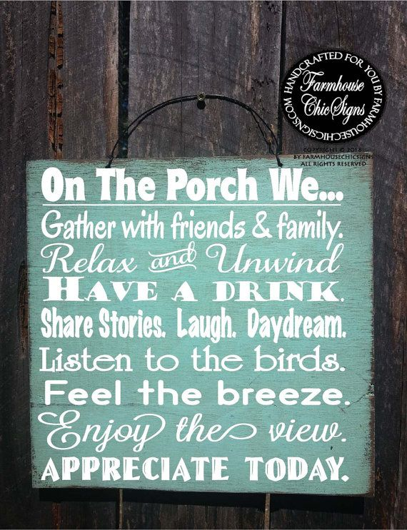 On the Porch We... hand painted on 12 x 12 wood to look rustic. Comes with a wire hanger on top for easy hanging in your favorite spot.  Also available in PATIO and DECK, click here: PATIO VERSION: https://www.etsy.com/listing/269129532/patio-rules-patio-sign-patio-decor-patio?ref=shop_home_active_2 DECK VERSION: https://www.etsy.com/listing/228809834/deck-rules-deck-sign-patio-decor-patio?ref=shop_home_active_8  Pictured above in our Key West background. Need to see the color choices?…