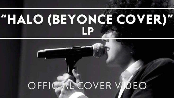 LP - Halo (Beyonce Cover). Laura is crazy awesome; even live her voice is flawless, plus she's covering my favorite Beyonce song so this is pretty much a win-win.