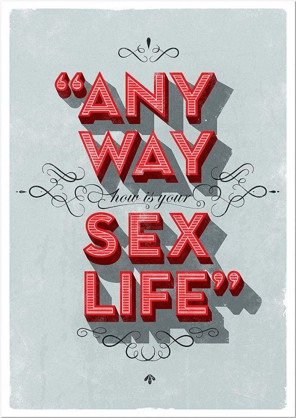 any way ... sex life