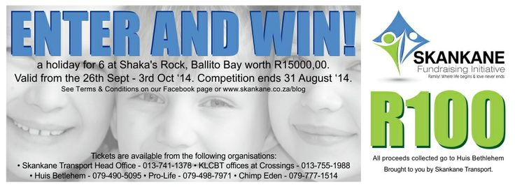 Buy a raffle ticket for a R 100 and you can win a holiday for six on the KZN coast. Tickets for sale at Chimp Eden, KCLBT offices, Pro Life Pet Rescue and Skankane Transport HQ in Nelspruit