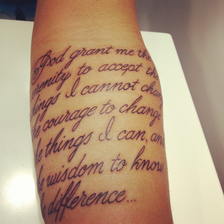 Tattoo Quotes Wisdom: God Give Me The Serenity To Accept The Things I Cannot