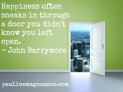 Happiness sneaks in - welcome it! #blog #inspiration