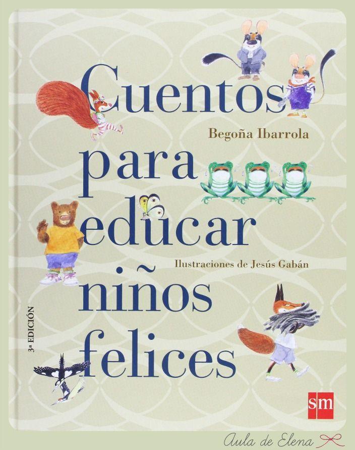 Aula de Elena: Cuentos para educar niños felices