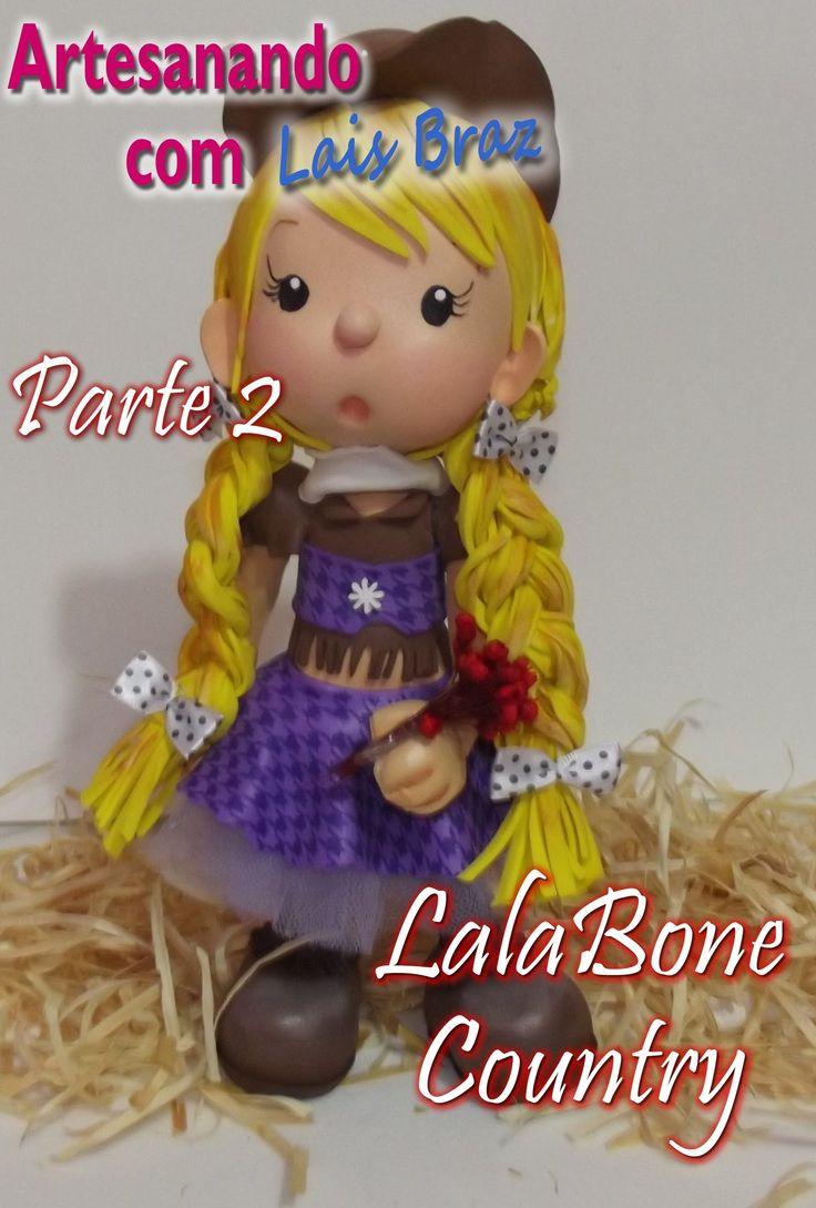 Artesanando Com Lais Braz - LalaBone Country parte 2 - Aula 2