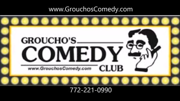 Grouchos Comedy Club May 28th call 321-259-1100 for Res