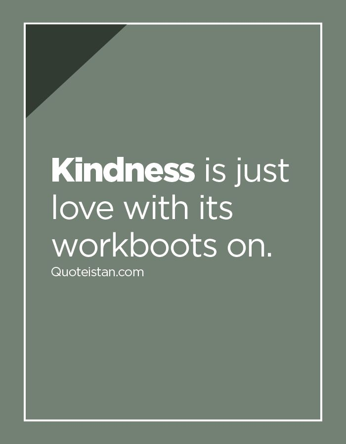 Kindness Quotes Gorgeous 62 Best Kindness Quotes Images On Pinterest  Inspiring Quotes . Inspiration Design