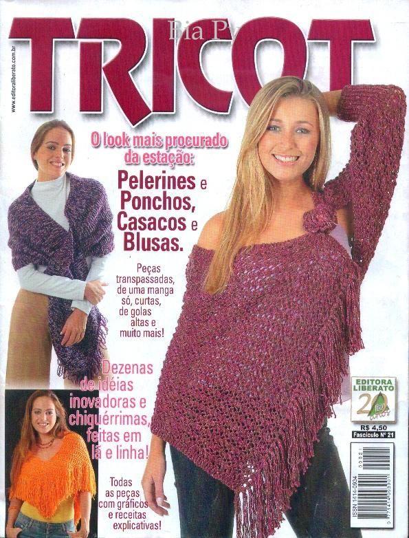 Receita Tricô Fácil   Revista TRICOT Nº 21   O look mais procurado da estação   Pelerines e Ponchos,Casacos e Blusas   Peças transpassadas...