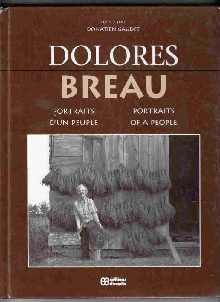 Dolores Breau : Portraits d'un Peuple / Portraits of a People, Breau, Dolores