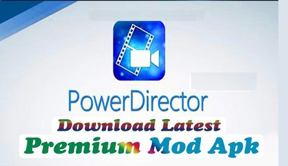 powerdirector pro mod apk no watermark download