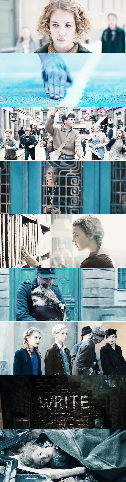 The Book Thief: There once was a girl, who had a friend that lived in the shadows. She would remind him how the sun felt on his skin and the air felt like to breathe, and that reminded her that she was still alive.