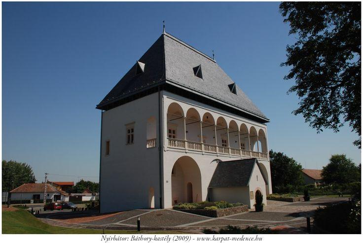 Nyírbátor - Báthory-várkastély