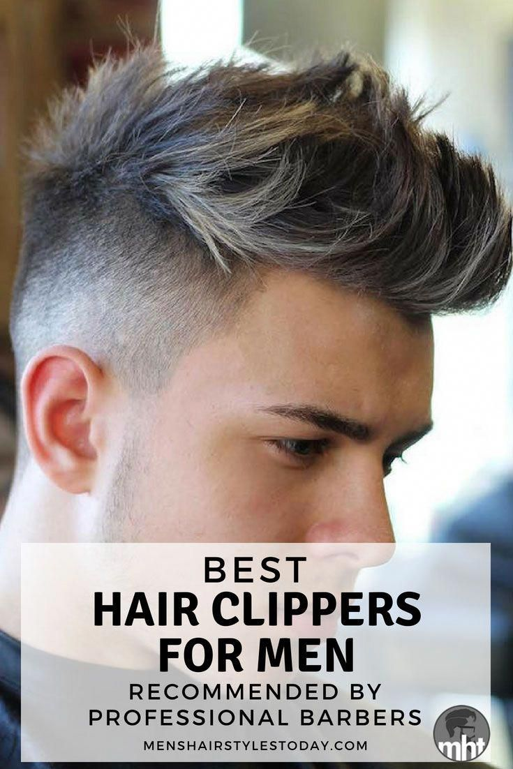 Best Hair Clippers For Men Best Clippers For Fades Professional