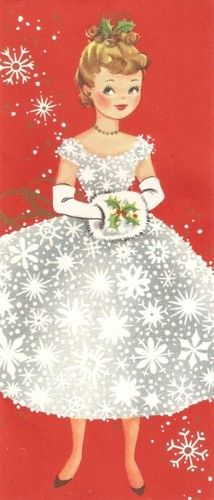 Vintage Christmas card. Seems I remember so many pretty things from the 1950s...the dresses, fabrics, coloring books and paper dolls, this picture symbolizes the magic of the holidays during that time.