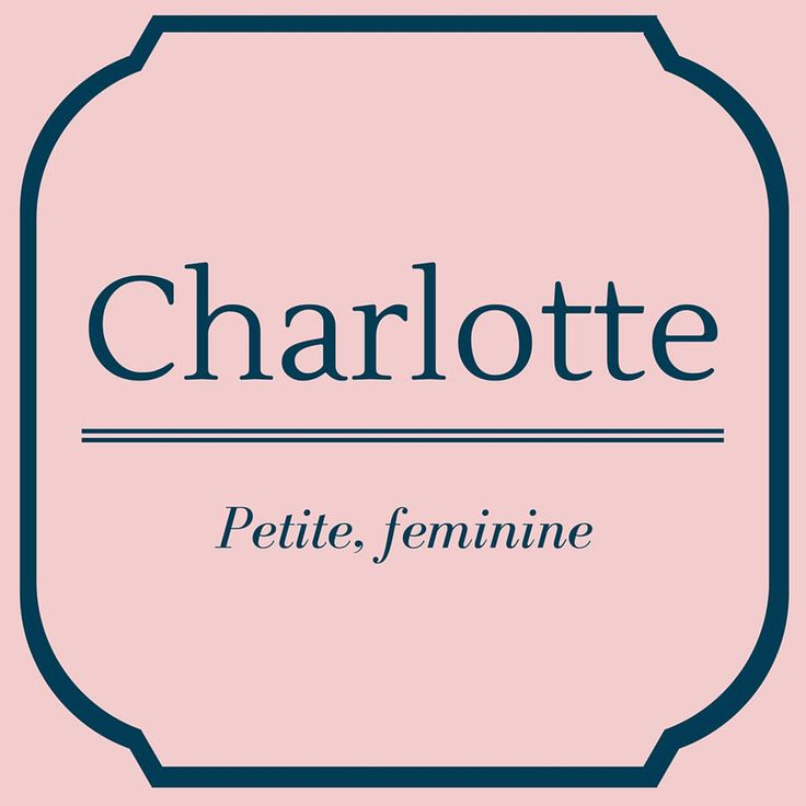 Charlotte - Top 50 Southern Names and Their Meanings - Southernliving. Charlotte is a French feminine diminutive of Charles. Since the birth of the Princess of Cambridge, the named has surged in popularity.