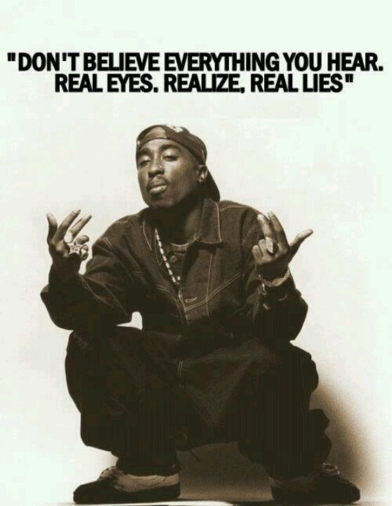 REAL SHIT! Fuck yeah! I see real lies a majority of the day fake bitches